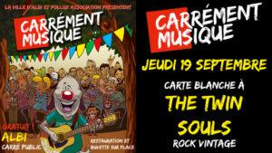 Carrément Musique #6 : carte blanche à The Twin Souls Carré Public