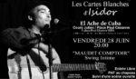 Carte blanche à Isidor DILO + scène ouverte El Ache de Cuba