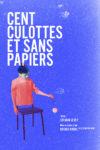 Cent culottes et sans papiers Le Hublot