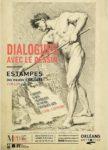 Dialogues avec le dessin- Estampes du XVIe au XIXe siècle- Exposition dans les cabinets d'arts graphiques Musée des Beaux Arts