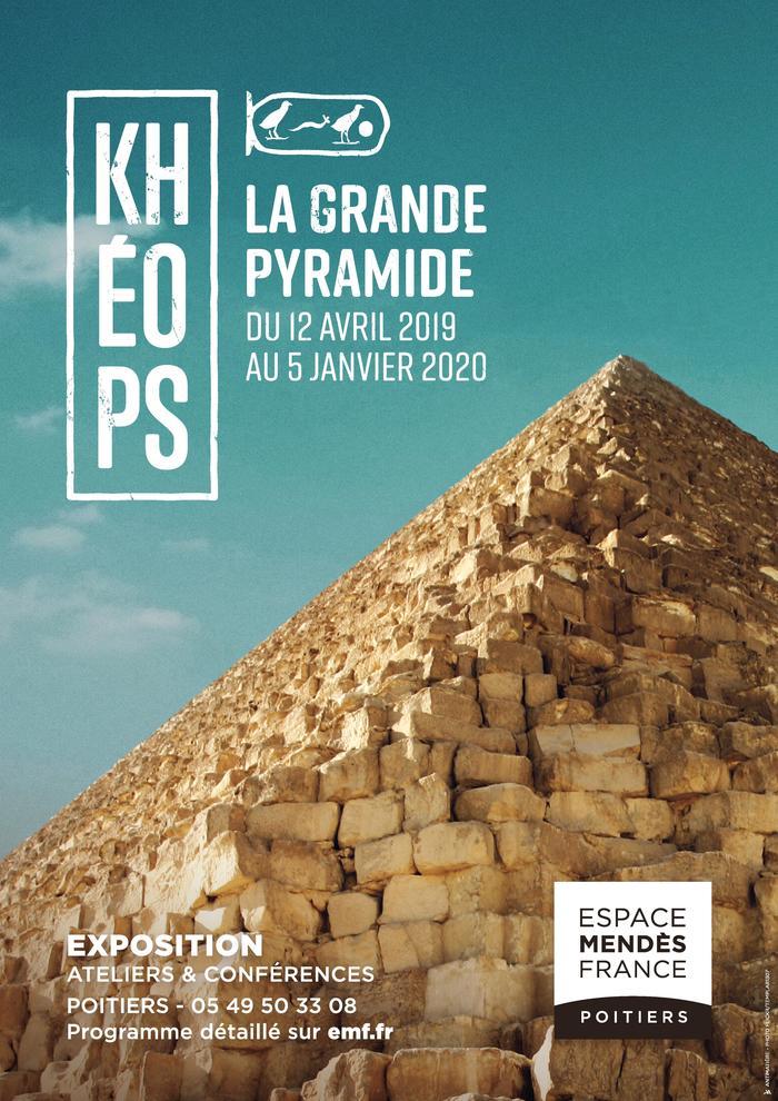 """Exposition """"Khéops - La grande pyramide"""" Espace Mendès France"""