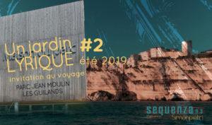 Jardin Lyrique#2 - A Nanna une invitation au voyage Parc Jean-Moulin Les Guillands