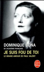 Paul Valéry Dominique Bona