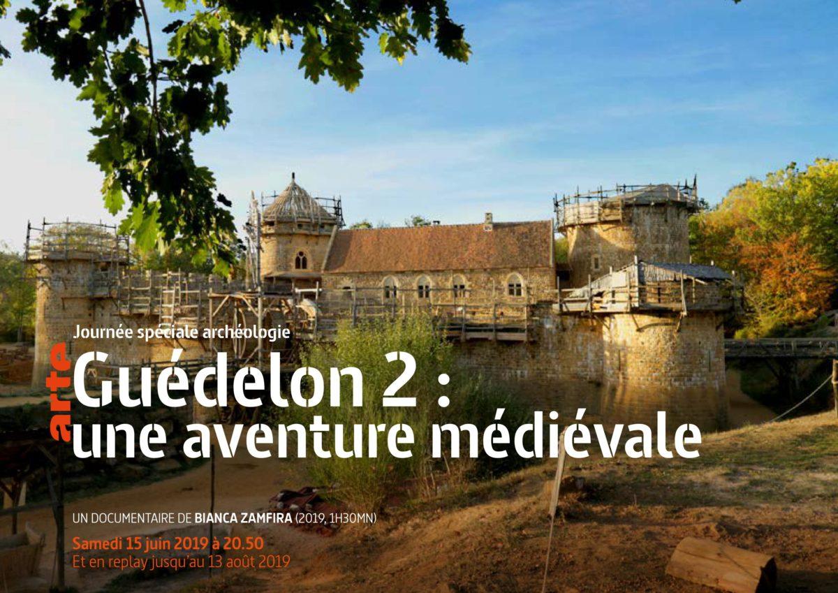 CONSTRUCTION D'UN CHATEAU MÉDIÉVAL EN BOURGOGNE : GUÉDÉLON 2