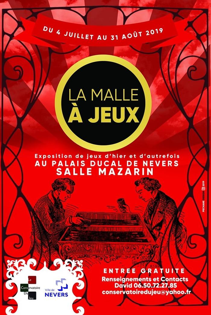 La Malle à Jeux : Exposition de jeux d'hier et autrefois... Le Palais Ducal