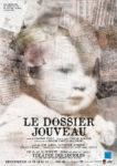 LE DOSSSIER JOUVEAU théâtre des lucioles