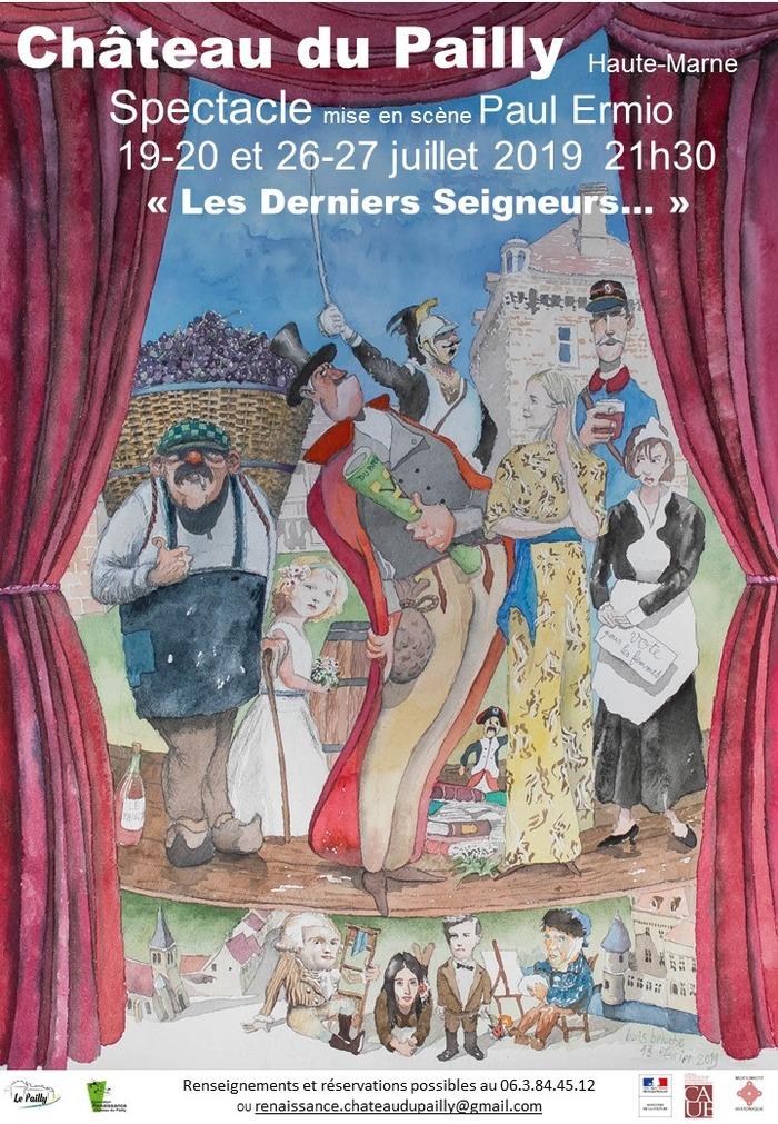 Les Derniers Seigneurs... Château du Pailly