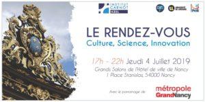 """Networking Carnot ICEEL """"Le RDV Culture Science Innovation"""" du 4 Juillet prochain à partir de 17h Grands Salon de l'Hôtel de ville de Nancy"""