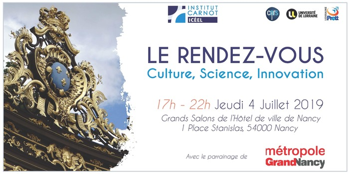 "Networking Carnot ICEEL ""Le RDV Culture Science Innovation"" du 4 Juillet prochain à partir de 17h Grands Salon de l'Hôtel de ville de Nancy"