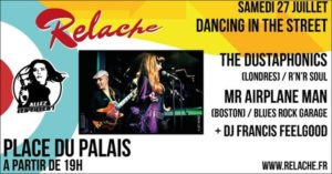 Relache n°10 : The Dustaphonics / Mr Airplane Man Place du Palais