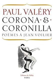 Corona & Coronilla Paul Valéry