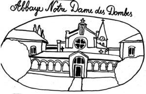 Si l'Abbaye m'était conté... Abbaye Notre-Dame des Dombes