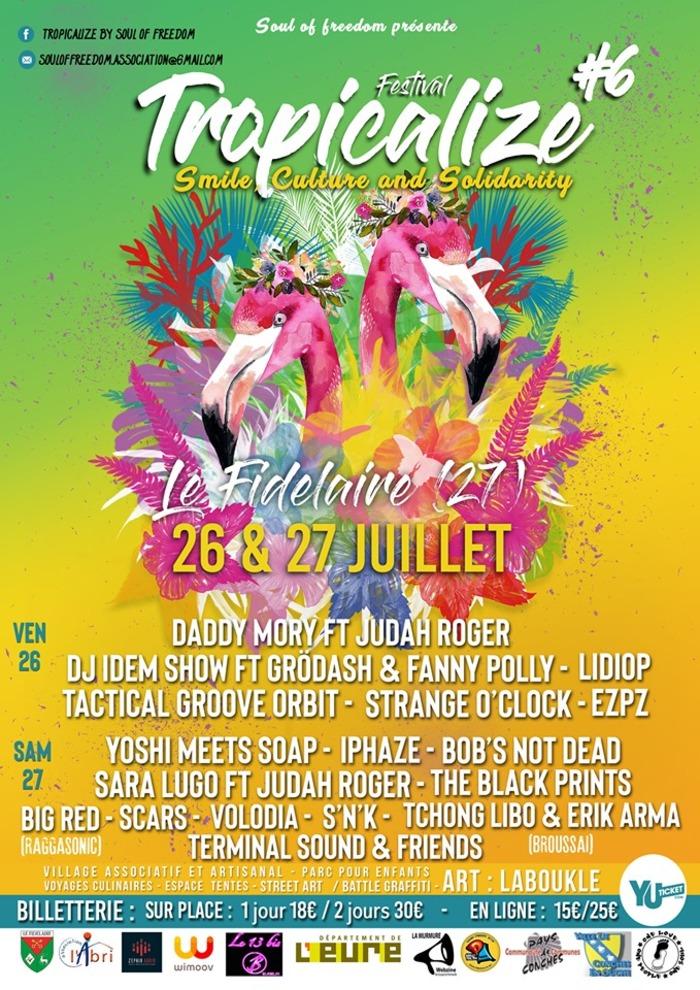 Tropicalize Festival #6 - 26 & 27 Juillet /  Le Fidelaire 27190 Le Fidelaire - 27190