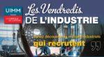 Vendredi de l'Industrie PÔLE FORMATION UIMM