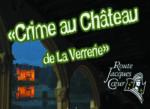 Crime au Château de La Verrerie Oizon