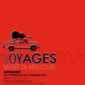 EXPOSITION VOYAGES AU MUSÉE DE LA LUTHERIE ET DE L'ARCHÈTERIE FRANÇAISES MIRECOURT 2019-10-31