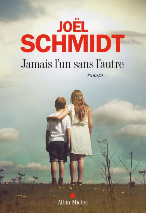 Jamais l'un sans l'autre Joël Schmidt