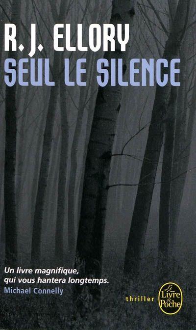 SEUL LE SILENCE ELLORY