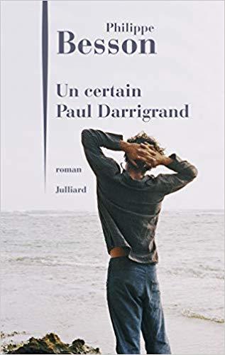Philippe Besson un certain paul darrigrand