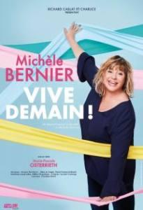 ONE WOMAN SHOW - MICHELE BERNIER VIVE DEMAIN