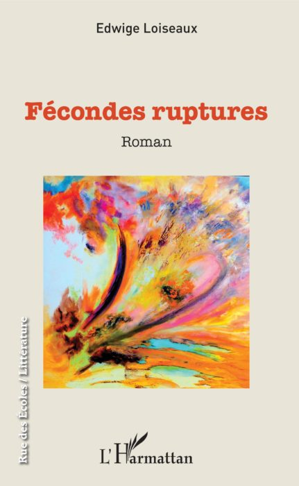 Fécondes Ruptures