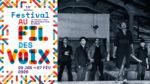 Free River • Festival Au Fil des Voix Le 360 Paris Music Factory