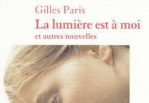 LA LUMIERE EST A MOI GILLES PARIS