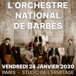 L'ORCHESTRE NATIONAL DE BARBÈS Studio de l'Ermitage