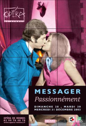Messager, Passionnément