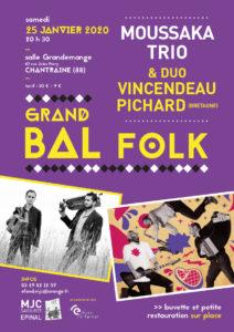 BAL FOLK AVEC MOUSSAKA TRIO + DUO VINCENDEAU PICHARD Chantraine   2020-01-25