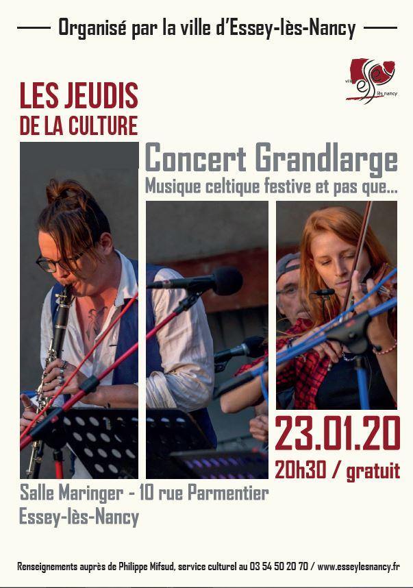 JEUDI DE LA CULTURE - CONCERT DE GRANDLARGE Essey-lès-Nancy   2020-01-23