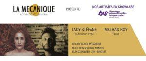 Showcase Lady Stefane (chanson) + Malaad Roy (folk) [Salon du Bis] Le Café Rouge Mécanique Nantes