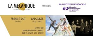 Showcase Freak It Out (fusion) + Gad Zukes (pop-rock) [Salon du Bis] Zygo Bar Nantes
