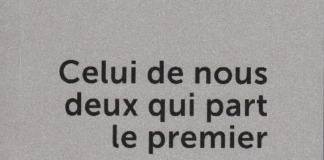 CELUI DE NOUS DEUX QUI PART LE PREMIER DORSAN