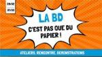 MANIFESTATION LA BD C'EST PAS QUE DU PAPIER Nancy