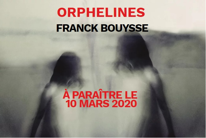 ORPHELINES FRANCK BOUYSSE