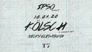 T7 x IPSO Night : Kölsch (5 Hours Set) T7 Paris