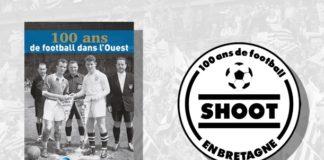 100 ans ligue Bretagne foot