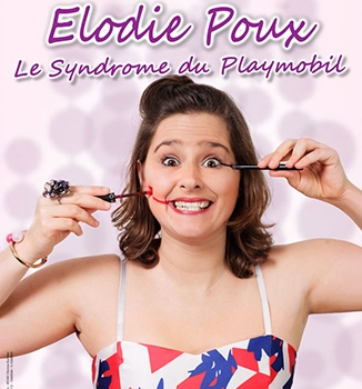 Elodie Poux : Le syndrome du Playmobil Cité internationale des Congrès