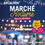 Marché Nocturne Arcachon