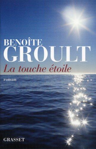BENOITE GROULT TOUCHE ETOILE