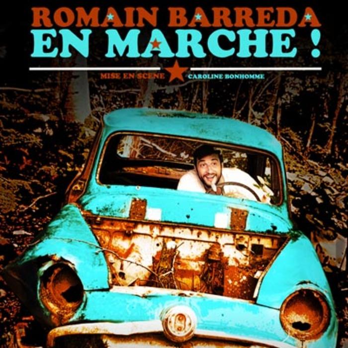 Romain Barreda - En marche ! Café Théâtre Le Bacchus Rennes