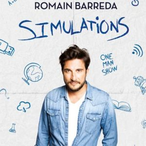 """Romain Barreda - """" Simulations """" Café Théâtre Le Bacchus Rennes"""