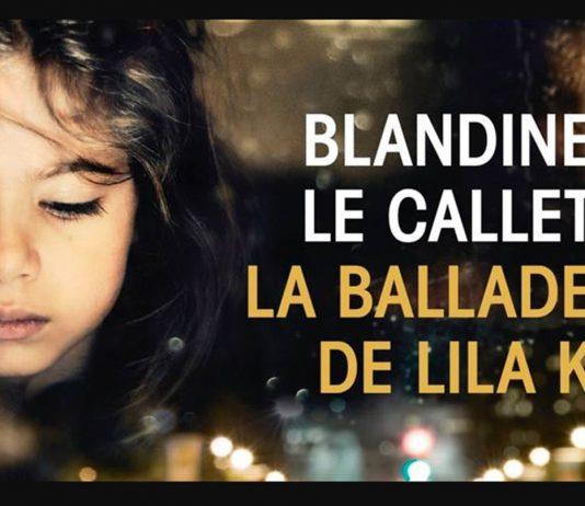 la ballade de lila k Blandine callet