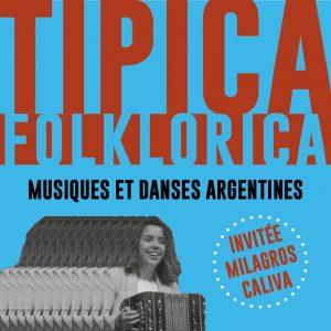 LA TIPICA FOLKLÓRICA INVITE MILAGROS CALIVA La Marbrerie