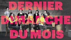 LE DERNIER DIMANCHE DU MOIS La Marbrerie
