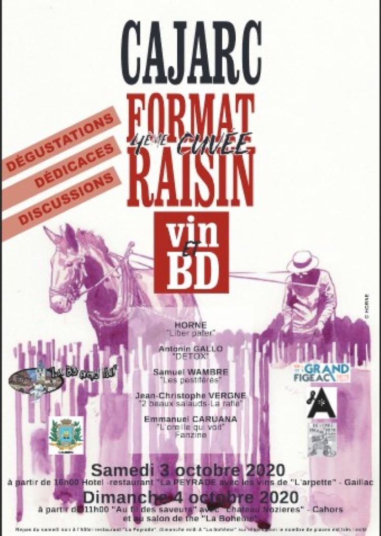 Cajarc Format Raisin, 4ème Cuvée, Vin et Bd