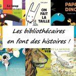 Les bibliothécaires en font des histoires ! Bibliothèque Vaugirard