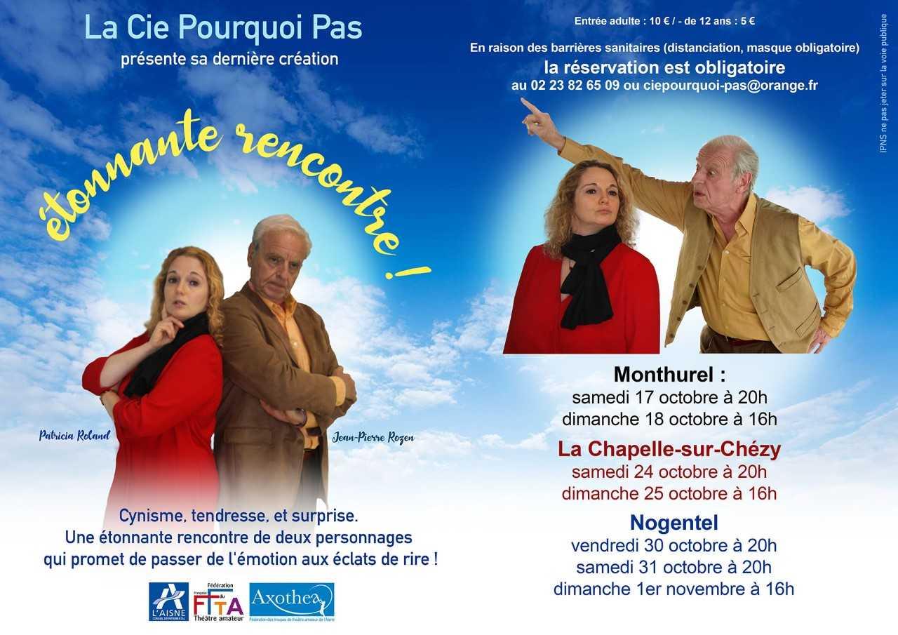 """Théâtre : """"Etonnante Rencontre"""" par la Cie Pourquoi Pas ? Nogentel"""