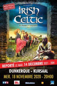 Irish Celtic - Le Chemin des Légendes Kursaal de dunkerque Dunkerque